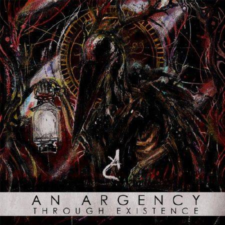 An Argency - Through Existence (2016)