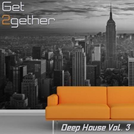 VA - Get 2gether Deep House Vol.3 (2016)