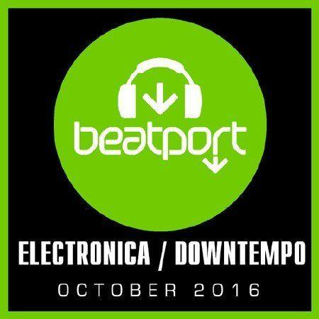VA - Beatport Top 100 Electronica / Downtempo October (2016)
