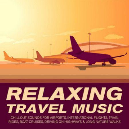 VA - Relaxing Travel Music (2016)