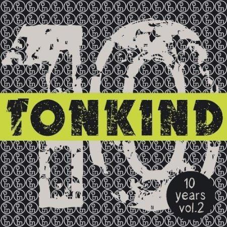 VA - 10 Years Tonkind, Vol. 2 (2016)