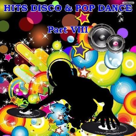 VA - Hits Disco and Pop Dance - Part VIII (2016)
