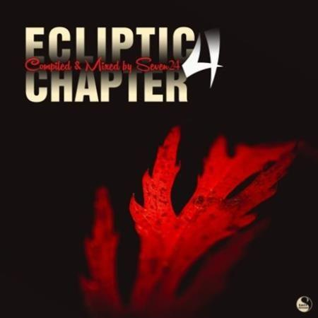 VA - Ecliptic Chapter Four (Compiled & Mixed by Seven24) (2016)