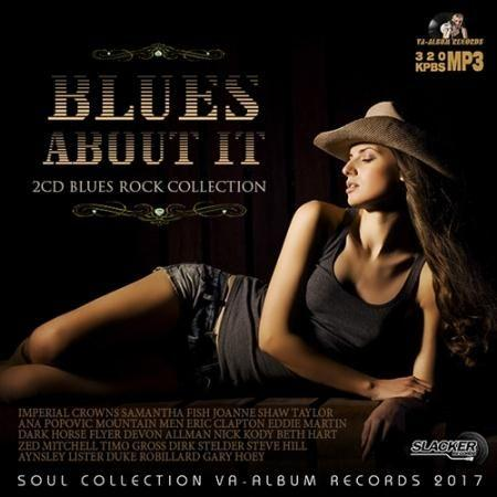 Blueas About It: Rock Blues Collection (2017)