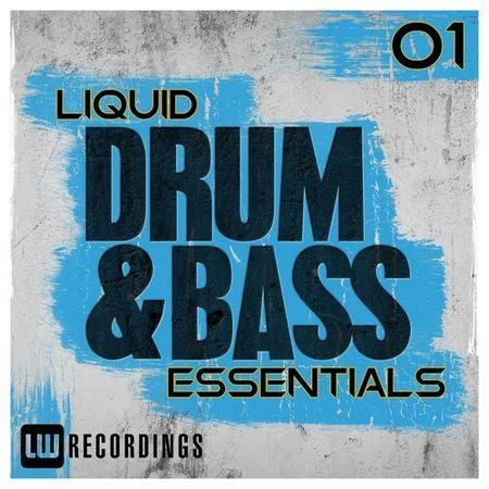 Liquid Drum & Bass Essentials Vol.01 (2017)