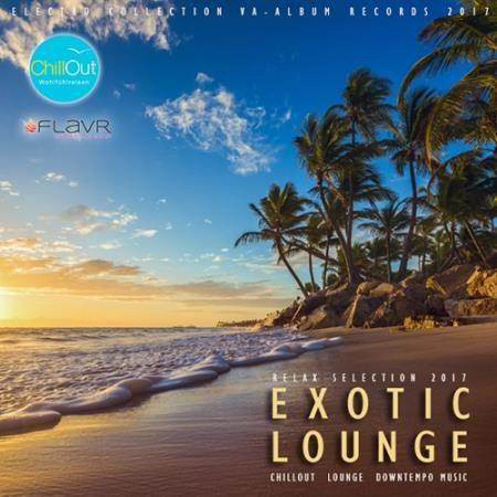 Exotic Lounge: Relax Selection (2017)