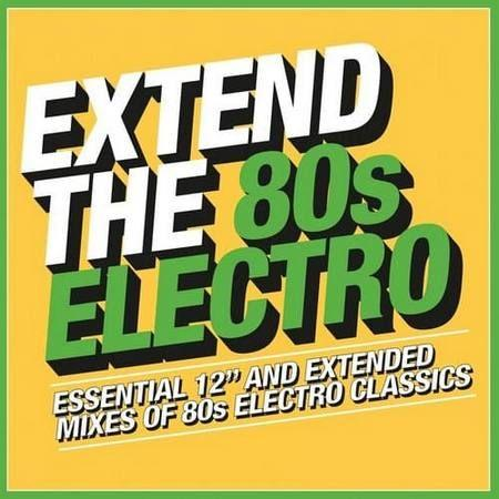Extend The 80s - Electro (2018)
