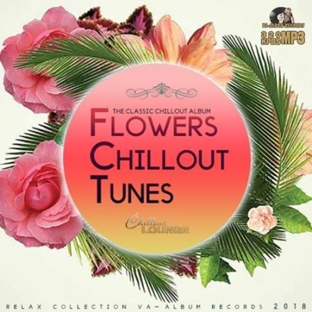 Flowers Chillout Tunes (2018)