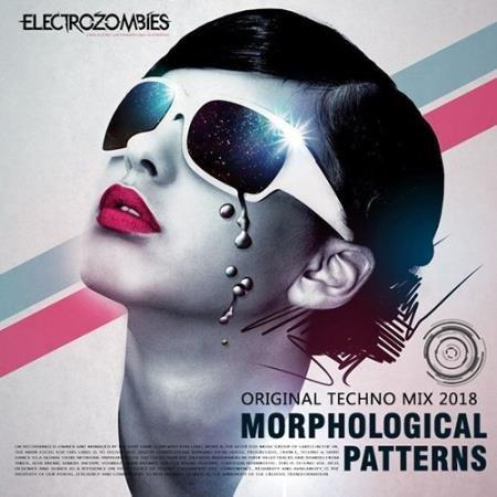 Morphological Patterns: Techno Electrozombies (2018)