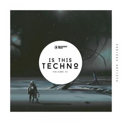 Is This Techno?, Vol. 31 (2019)