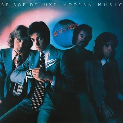 Be Bop Deluxe - Modern Music [Deluxe Edition] (2019)