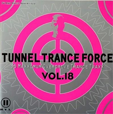 Tunnel Trance Force Vol. 18 [2CD] (2001) FLAC