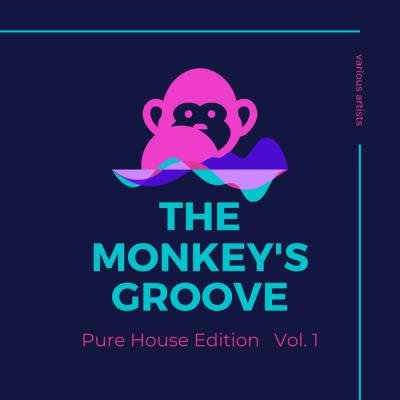 The Monkey's Groove (Pure House Edition), Vol. 1 (2020)