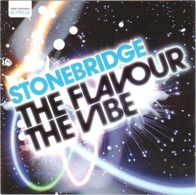 Stonebridge - The Flavour The Vibe [2CD] (2006) FLAC