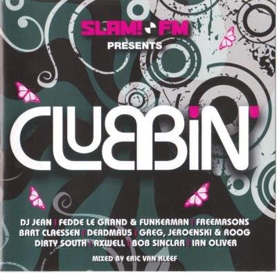 Slam FM Presents Clubbin' [2CD] (2008) FLAC