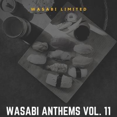 Wasabi Anthems Vol. 11 (2020)